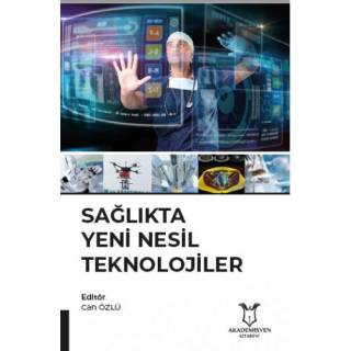 Sağlıkta Yeni Nesil Teknolojiler