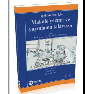 Tıp Doktorları İçin Makale Yazma ve Yayınlama Kılavuzu