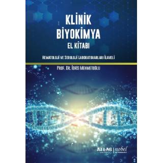 Klinik Biyokimya El Kitabı (Hematoloji ve Seroloji Laboratuvarları İlaveli)